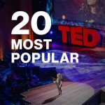 20 Most Popular TED Talks, Best Media, Best of the Internet - TED.com - Keith Klein